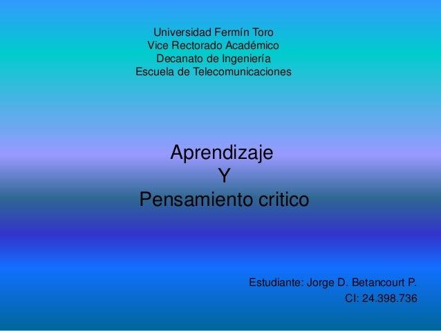 Universidad Fermín Toro Vice Rectorado Académico Decanato de Ingeniería Escuela de Telecomunicaciones Estudiante: Jorge D....