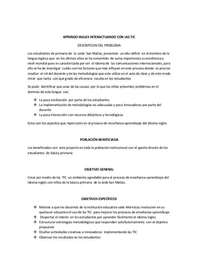 APRENDO INGLES INTERACTUANDO CON LAS TIC DESCRIPCION DEL PROBLEMA Los estudiantes de primaria de la sede San Matías, prese...