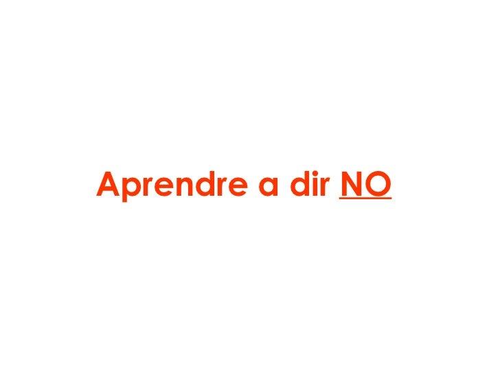 Aprendre a dir  NO
