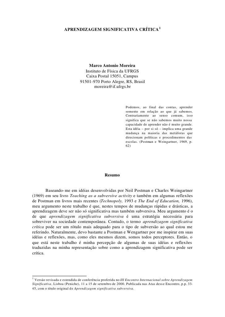 APRENDIZAGEM SIGNIFICATIVA CRÍTICA 1                                         Marco Antonio Moreira                        ...