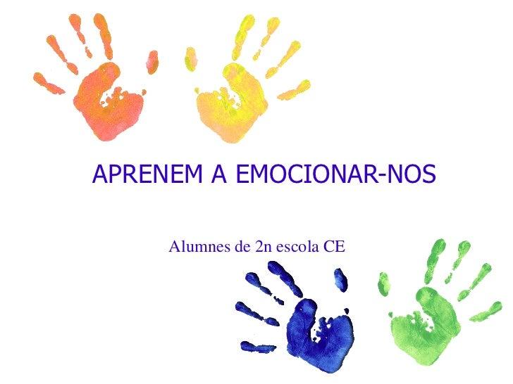 Aprenem a emocionar nos