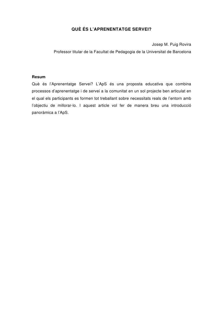 QUÈ ÉS L'APRENENTATGE SERVEI?                                                                      Josep M. Puig Rovira   ...