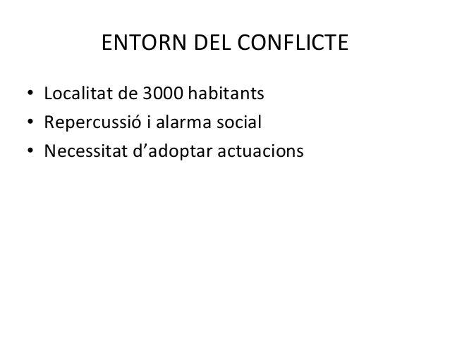 Aprenent d'un conflicte. Experiència del programa de prevenció i mediació comunitària a la Pobla de Segur Slide 3