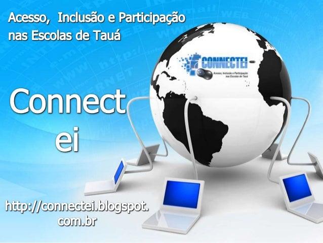 Conheça o Portal Connectei