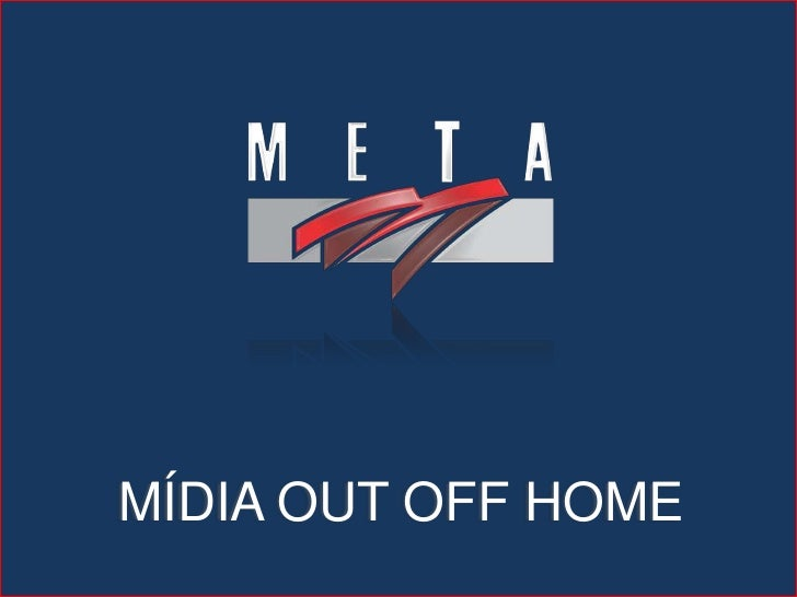 MÍDIA OUT OFF HOME<br />