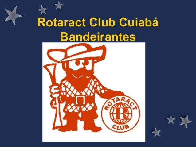 Rotaract Club Cuiabá Bandeirantes