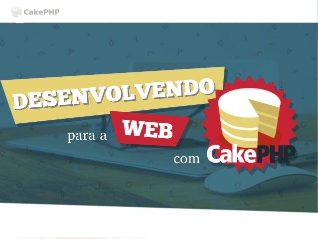 DESENVOLVENDO DESENVOLVENDO paraa WEB com