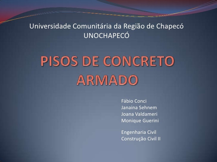 Universidade Comunitária da Região de Chapecó               UNOCHAPECÓ                          Fábio Conci               ...