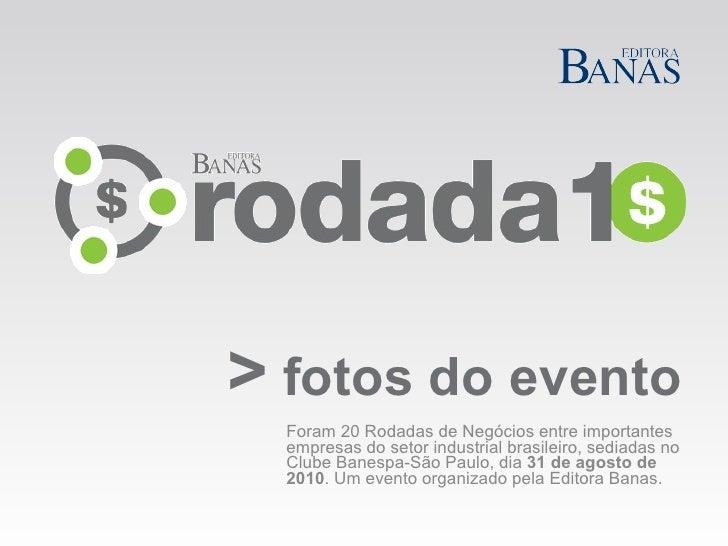 >   fotos do evento Foram 20 Rodadas de Negócios entre importantes empresas do setor industrial brasileiro, sediadas no Cl...