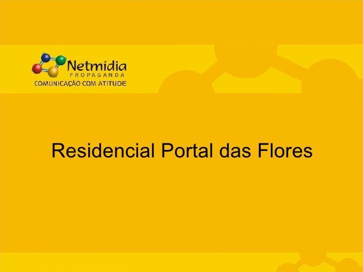 Residencial Portal das Flores