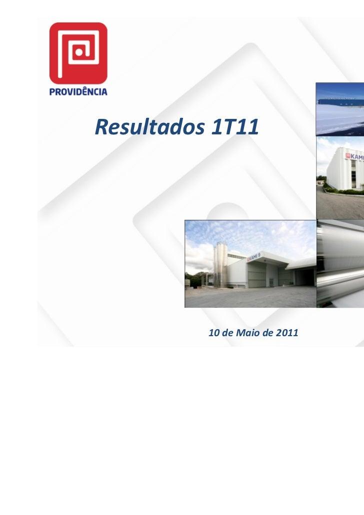 Resultados 1T11          10 de Maio de 2011