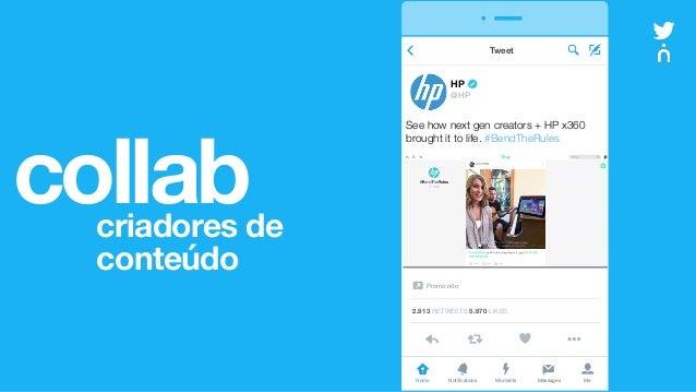 collabcriadores de conteúdo vv Home Notifications Messages MeMoments HP @HP Tweet 2.913 RETWEETS 5.870 LIKES See how next...