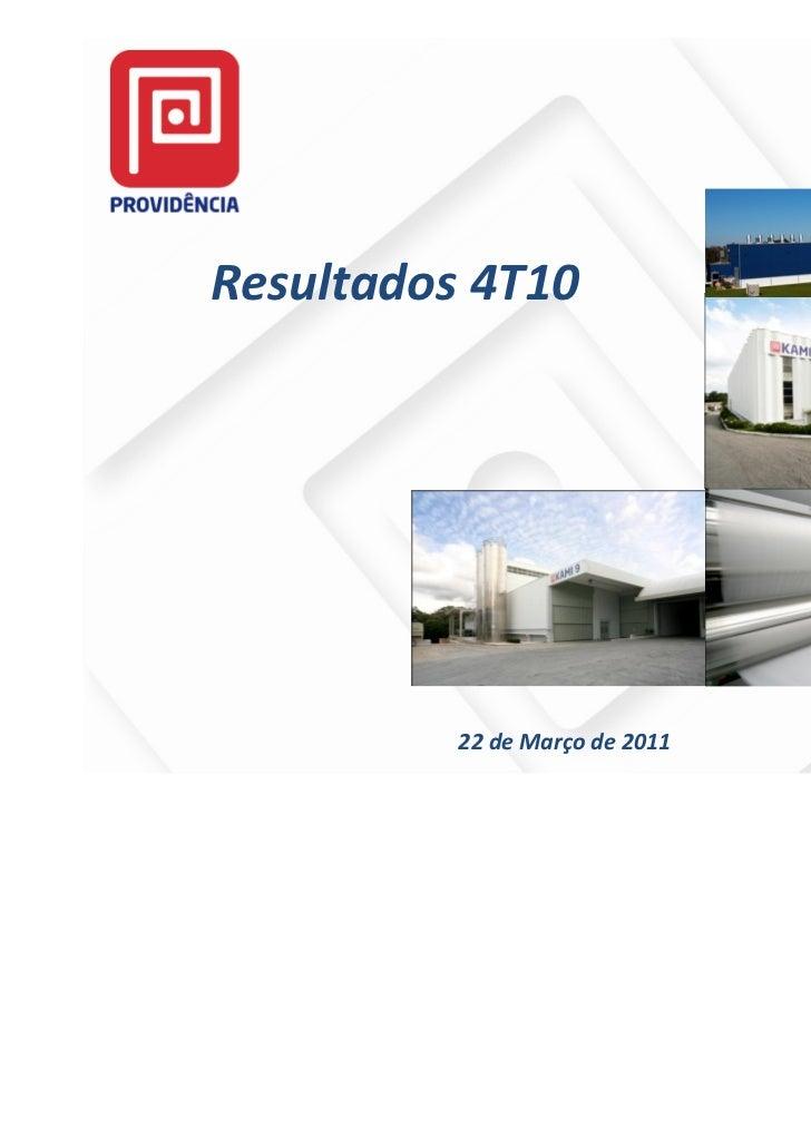 Resultados 4T10          22 de Março de 2011   1