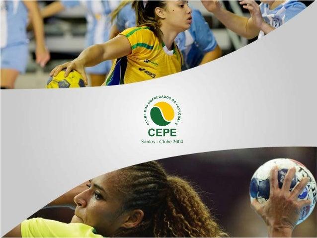 APRESENTAÇÃO • Fundado em 1958, o Clube 2004-Santos nasceu praticamente junto com a Refinaria Presidente Bernardes. • Com ...