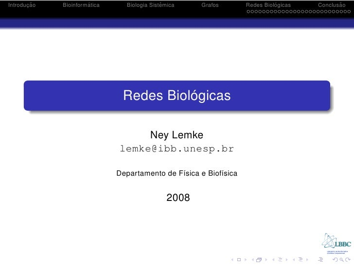 ¸˜ Introducao            ´              Bioinformatica                  ˆ                                 Biologia Sistemi...