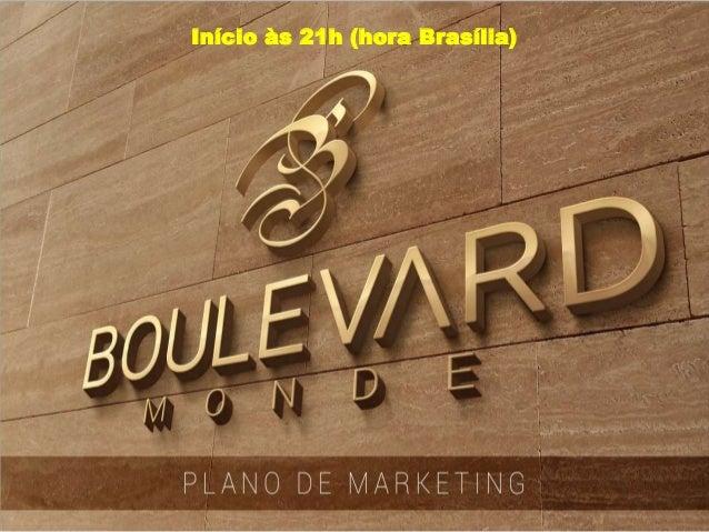Início às 21h (hora Brasília)