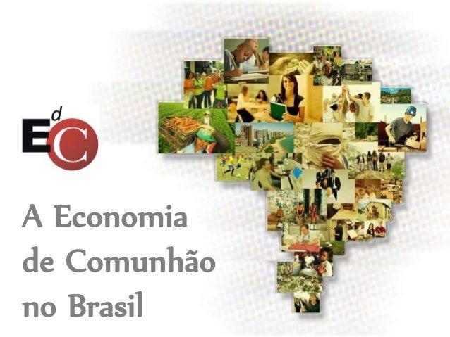 A Economia de Comunhão no Brasil