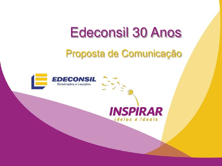 Edeconsil 30 AnosProposta de Comunicação