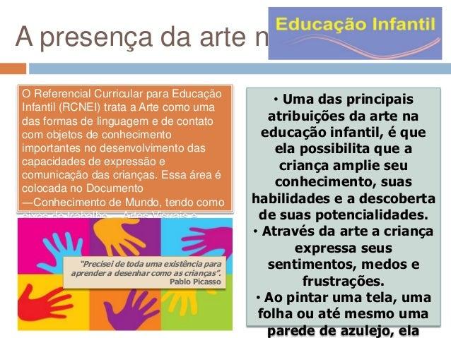 A presença da arte na educação infantil Slide 2