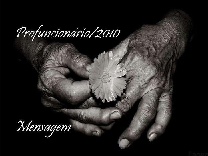 Profuncionário/2010 Mensagem