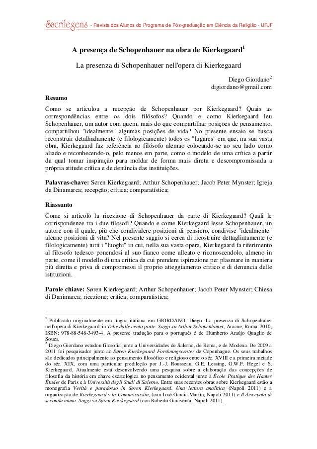 - Revista dos Alunos do Programa de Pós-graduação em Ciência da Religião - UFJF  A presença de Schopenhauer na obra de Ki...