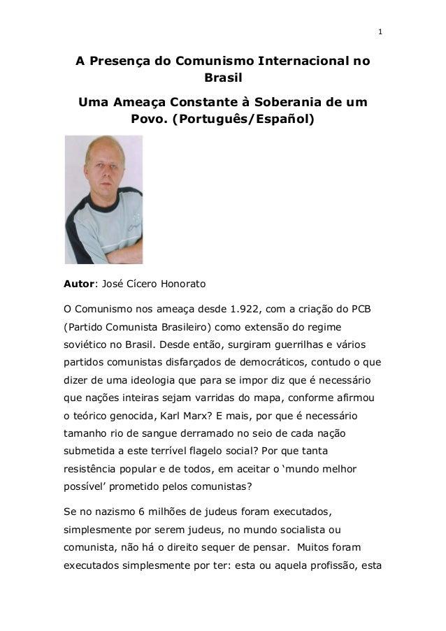 1 A Presença do Comunismo Internacional no Brasil Uma Ameaça Constante à Soberania de um Povo. (Português/Español) Autor: ...