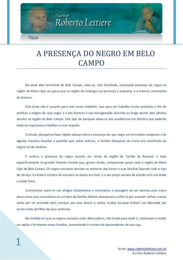 Título                  A PRESENÇA DO NEGRO EM BELO                           CAMPO      Na atual área territorial de Belo...