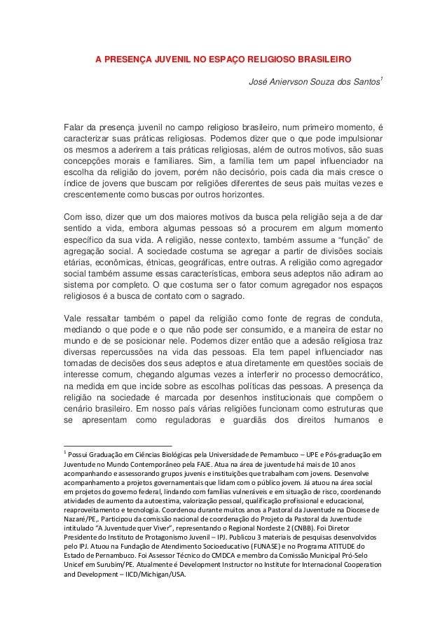 A PRESENÇA JUVENIL NO ESPAÇO RELIGIOSO BRASILEIRO                                                           José Aniervson...