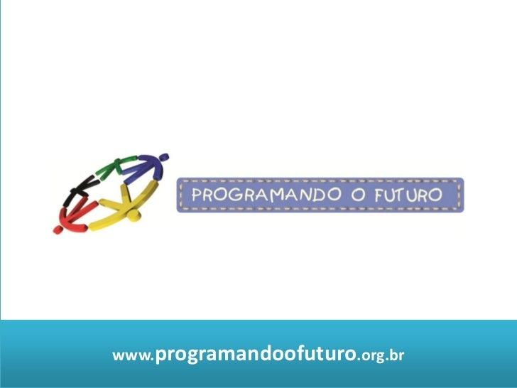 www.programandoofuturo.org.br