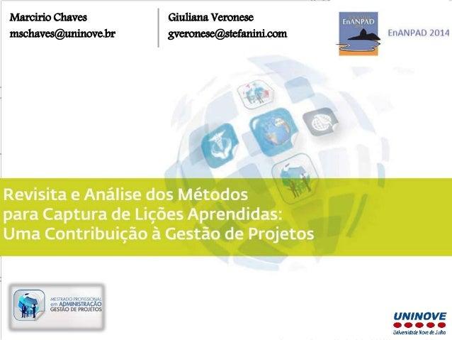 Marcirio Chaves  mschaves@uninove.br  Giuliana Veronese  gveronese@stefanini.com