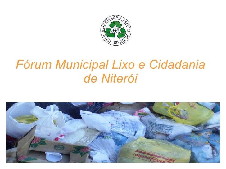Fórum Municipal Lixo e Cidadania de Niterói
