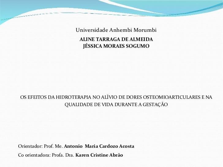 Universidade Anhembi Morumbi                            ALINE TARRAGA DE ALMEIDA                             JÉSSICA MORAE...