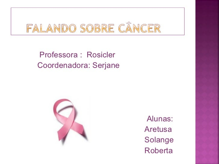 <ul><li>Professora :  Rosicler  </li></ul><ul><li>Coordenadora: Serjane </li></ul><ul><li>Alunas: </li></ul><ul><li>Aretus...