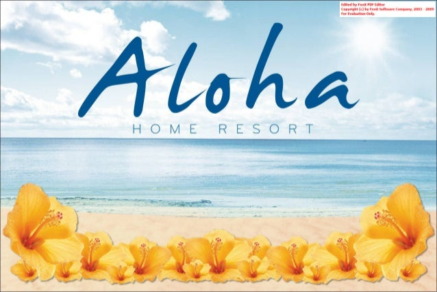 Aloha home resort