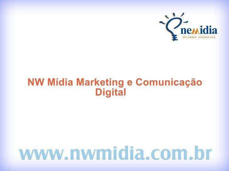 NW Mídia Marketing e Comunicação Digital