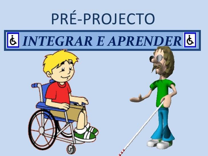 INTEGRAR E APRENDER PRÉ-PROJECTO