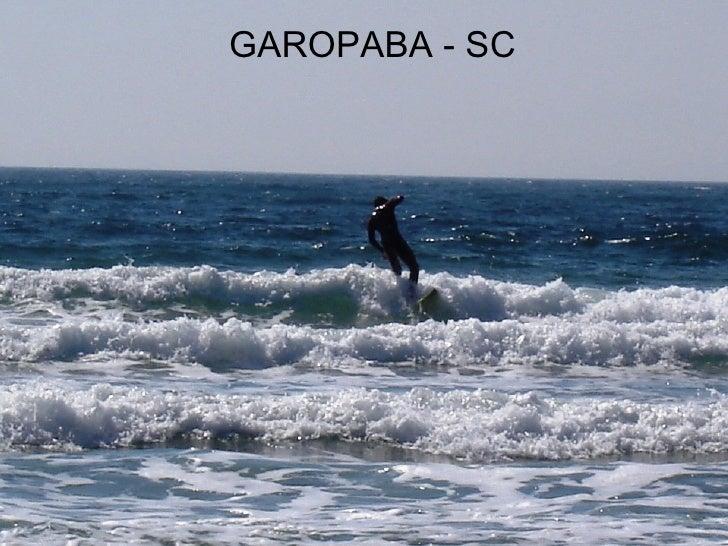 GAROPABA - SC