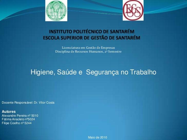 Instituto politécnico de santarémescola superior de gestão de santarém<br />Licenciatura em Gestão de Empresas<br />Discip...