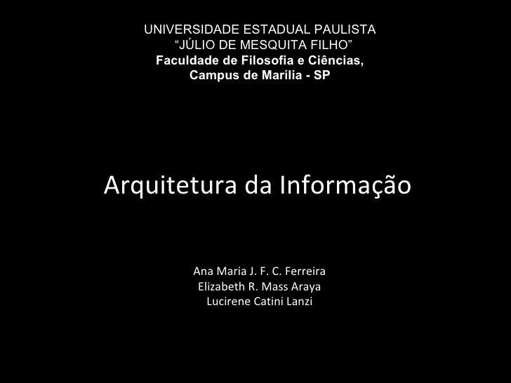 """UNIVERSIDADE ESTADUAL PAULISTA """" JÚLIO DE MESQUITA FILHO"""" Faculdade de Filosofia e Ciências, Campus de Marília - SP Ana Ma..."""