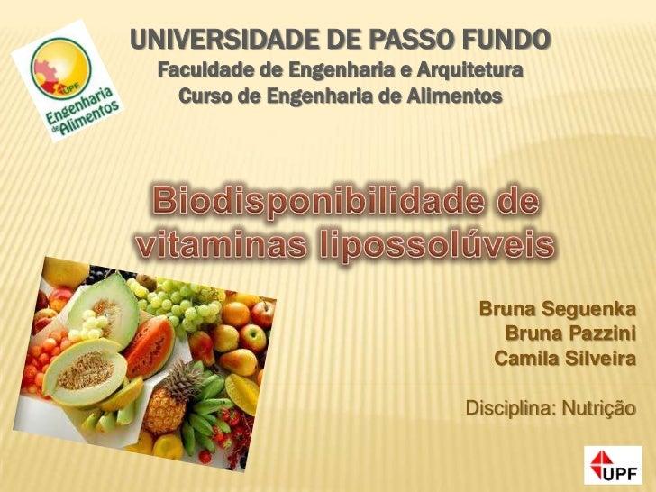 UNIVERSIDADE DE PASSO FUNDO Faculdade de Engenharia e Arquitetura   Curso de Engenharia de Alimentos                      ...