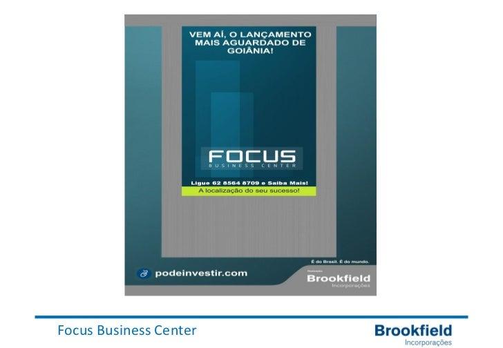 Apresentaçao Brookfield Focus