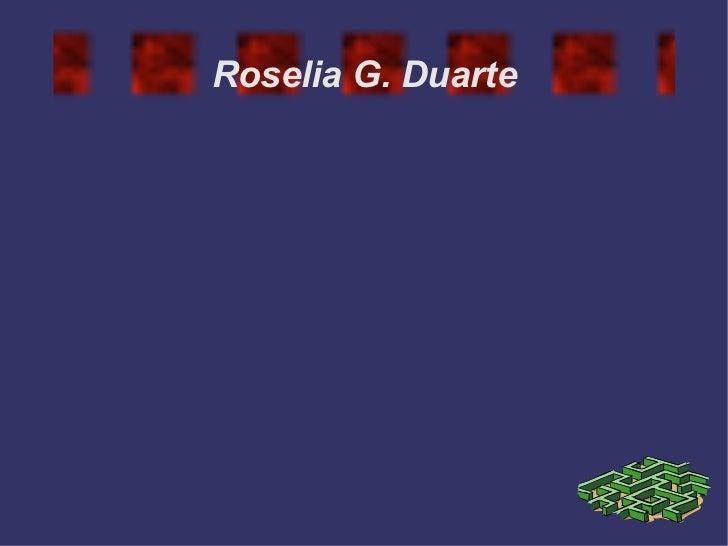 Roselia G. Duarte