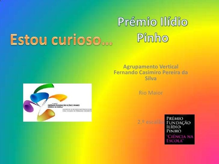 Agrupamento VerticalFernando Casimiro Pereira da           Silva         Rio Maior        2.º escalão