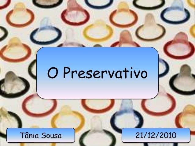 O Preservativo 21/12/2010Tânia Sousa