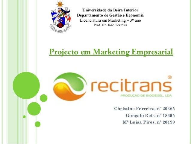 Universidade da Beira Interior       Departamento de Gestão e Economia        Licenciatura em Marketing – 3º ano          ...