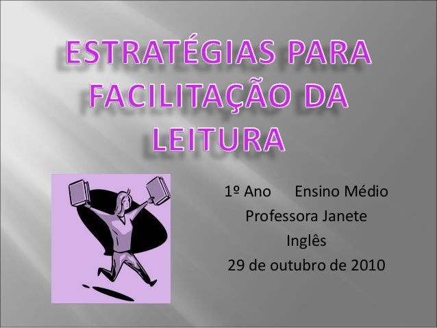 1º Ano Ensino Médio Professora Janete Inglês 29 de outubro de 2010