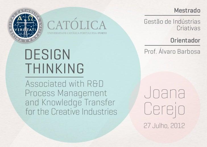 MestradoGestão de Indústrias            Criativas         OrientadorProf. Álvaro Barbosa