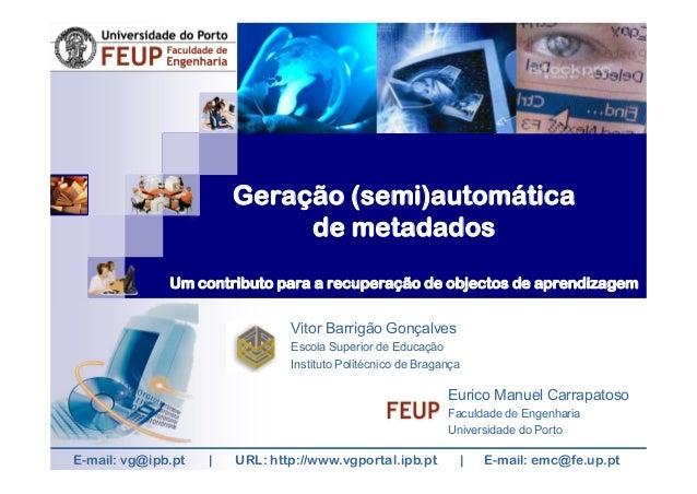Geração (semi)automática                             de metadados              Um contributo para a recuperação de objecto...