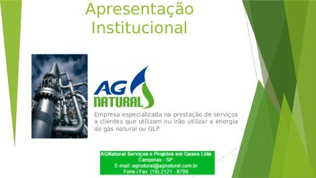 Apresentação Institucional Empresa especializada na prestação de serviços a clientes que utilizam ou irão utilizar a energ...