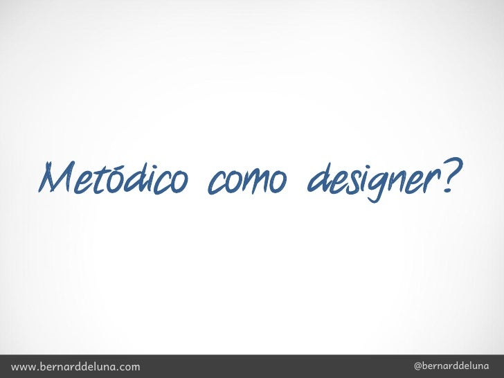 A good designer may not have all the answers,           but he knows which questions to ask.                              ...